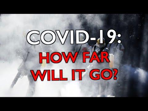 C0VID-19:  How Far Will It Go?