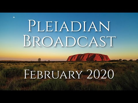 Pleiadian Broadcast February 2020