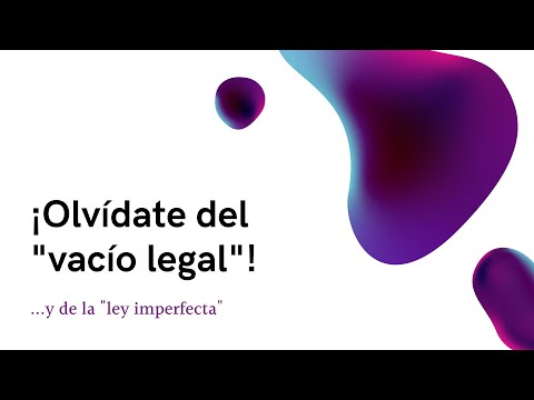 "¡Olvídate del ""vacío legal"" y de la ""ley imperfecta""!"