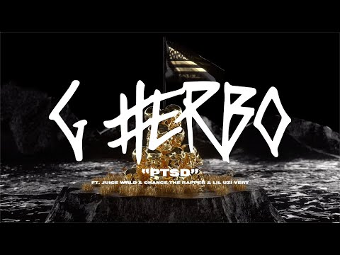 G Herbo - PTSD Ft. Juice WRLD, Chance The Rapper, Lil Uzi Vert (Official Lyric Video)