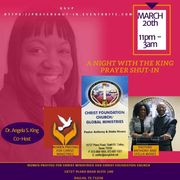 """""""A NIGHT WITH THE KING"""" - PRAYER SHUT-IN"""