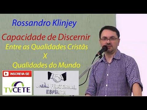 Rossandro Klinjey - Tema: Capacidade de Discernir