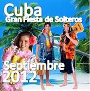 Gran fiesta de Solteros :: Cuba :: Septiembre :: (Encuentro internacional de Singles)