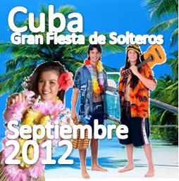 Cuba Gran fiesta de Solteros Septiembre 2012 (Encuentro internacional de Singles)