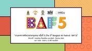 """งานเทศกาลศิลปะแห่งกรุงเทพ """"The 5th Bangkok Art Festival"""""""