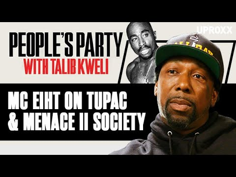 MC Eiht Explains Why Tupac Got Booted From 'Menace II Society' | People's Party Clip