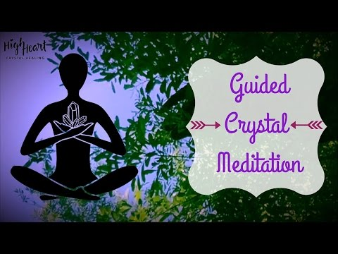 Guided Crystal Meditation   Attune to Your Crystal