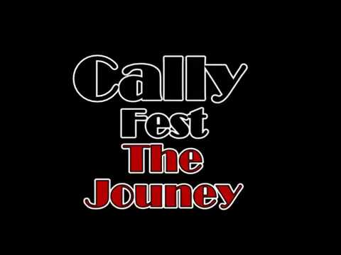 CallyFest the Journey