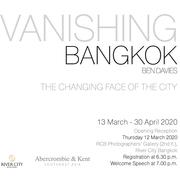 """นิทรรศการ """"Vanishing Bangkok"""""""