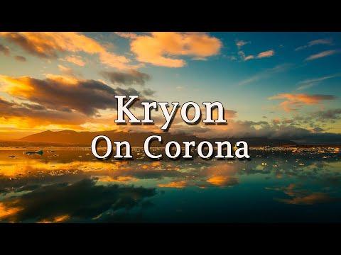 Kryon on Corona - 2020