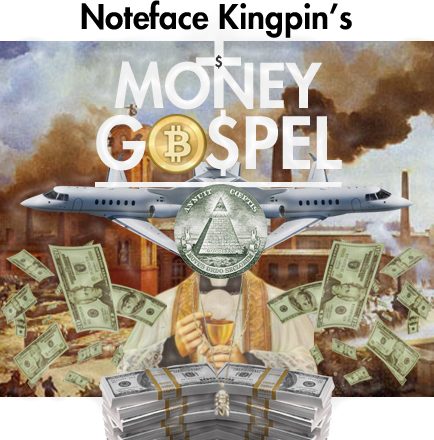Noteface Kingpin - money gospel cover