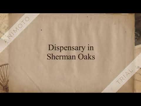 Dispensary in Sherman Oaks