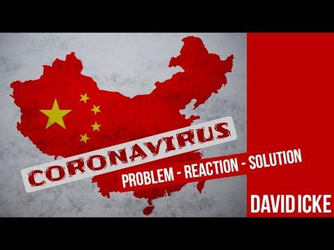 Coronavirus - Problem Reaction Solution - David Icke