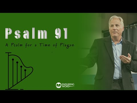 Psalm 91 - A Psalm for a Time of Plague