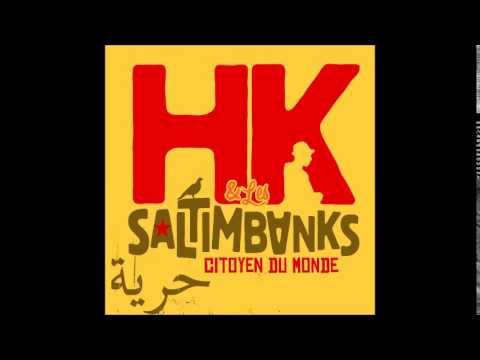 HK & Les Saltimbanks - On Lâche Rien