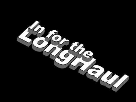 In for the longhaul