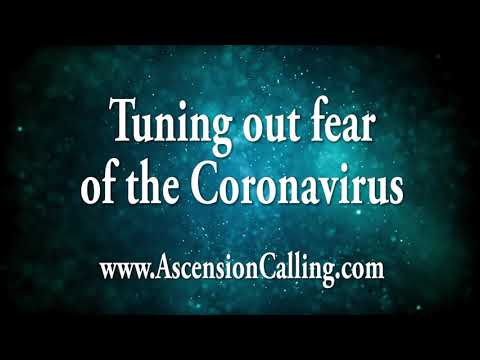 Tuning out the Fear of the Coronavirus