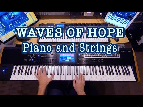 Waves of Hope - Piano and Strings