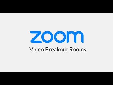 Video Breakout Rooms