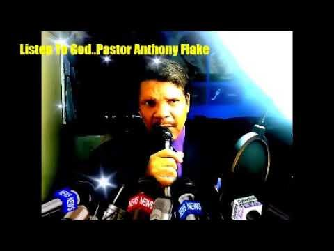 Listen To God..Pastor Anthony Flake