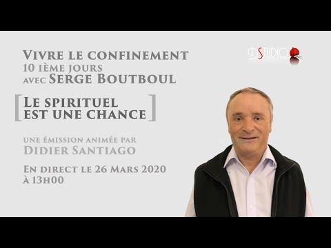 La spiritualité est une chance avec Serge Boutboul