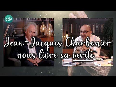 Jean-Jacques Charbonier, sa vérité.