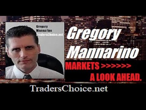 MARKETS A LOOK AHEAD. By Gregory Mannarino