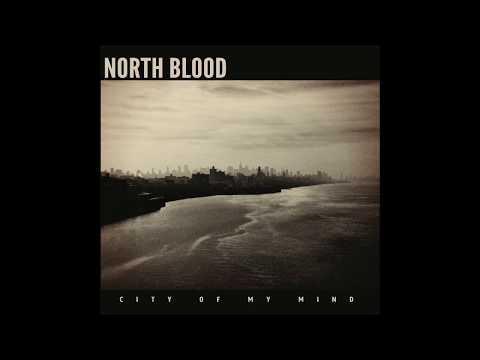 City Of My Mind - North Blood