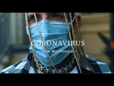 "Tom MacDonald -""Coronavirus"""