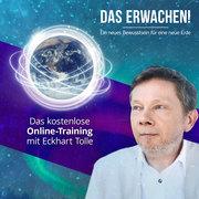 Das ERWACHEN -Eckhart Tolle Online Event kostenlos