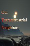 OUR EXTRATERRESTRIAL NEIGHBORS