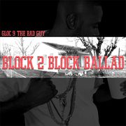 BLOCK 2 BLOCK BALLAD