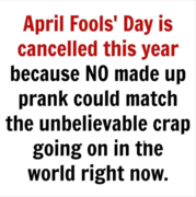 April Fool's Day was cancelled