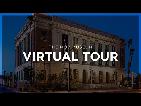 Virtual Tour of The Mob Museum: Birth of the Mafia