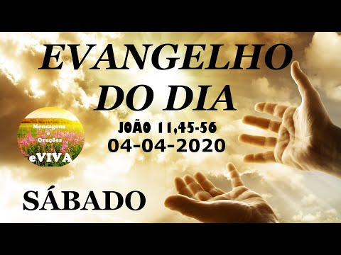 EVANGELHO DO DIA 04/04/2020 Narrado e Comentado - LITURGIA DIÁRIA - HOMILIA DIARIA HOJE