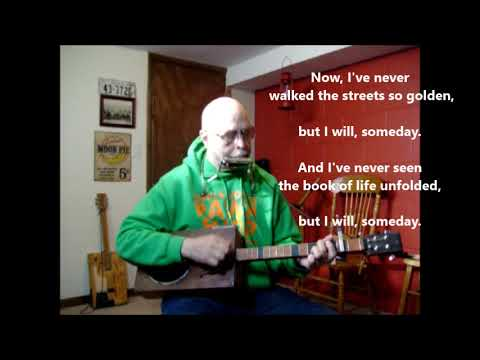 I will Someday ~ Sunday Gospel