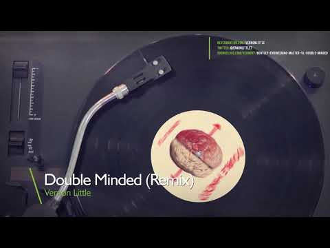 Vernon Little 'Double Minded' (Remix)