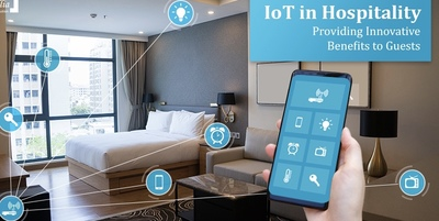 IoT in Hospitality—Providing Innovative Benefits to Guests - IoT Central