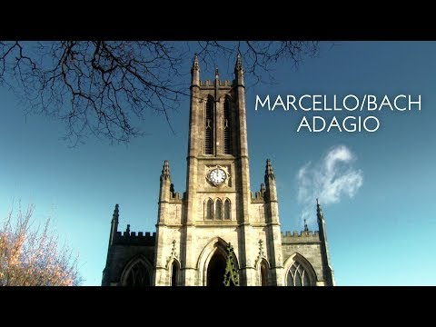 ADAGIO - MARCELLO / BACH - JONATHAN SCOTT (ORGAN) - ALL SAINTS' CHURCH, STAND