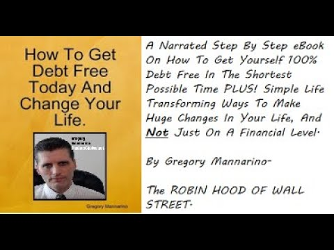 A Narrated eBook: How To Become Debt Free And Beyond Successful. By Gregory Mannarino