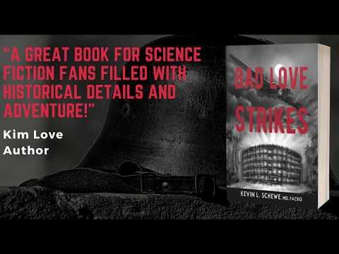 Bad Love Strikes by Kevin L Schewe
