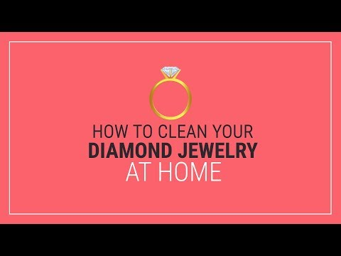 How to Clean Diamond Jewelry at Home?