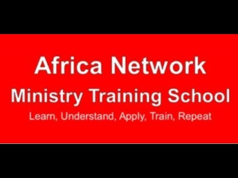 Africa Network Ministry Training School