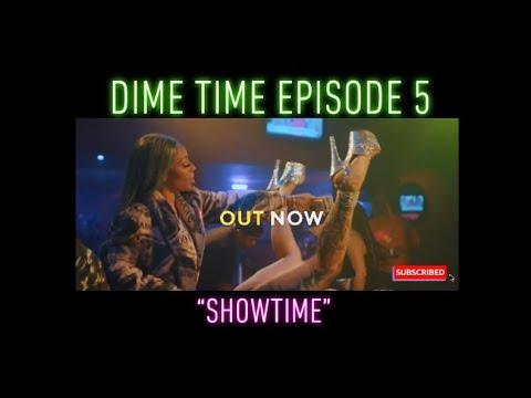 [Video] DimePiece AKA Jessica Dime 'DimeTime Episode 5: Showtime'