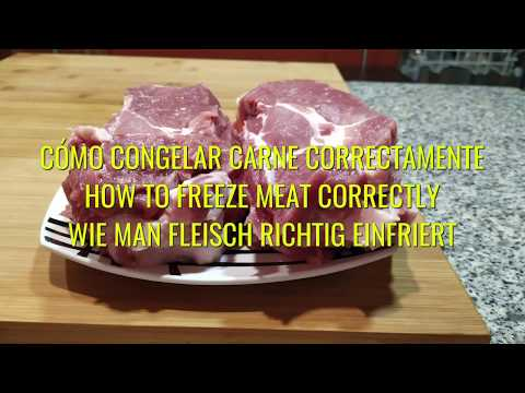 CÓMO CONGELAR CARNE CORRECTAMENTE - HOW TO FREEZE MEAT CORRECTLY - WIE MAN FLEISCH RICHTIG EINFRIERT