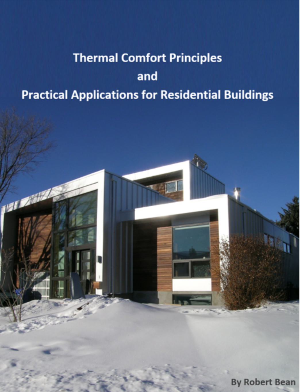 It's published and it's free, Thermal Comfort Principles and  Practical Applications for Residential Buildings