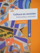 Cultura en Revisión. Entrevistas y Artículos.