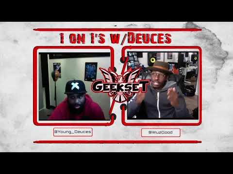 Wuz Good talks Anime, Content & More | Season 1 Ep. 2 | Geekset presents...1 on 1's w/Deuces