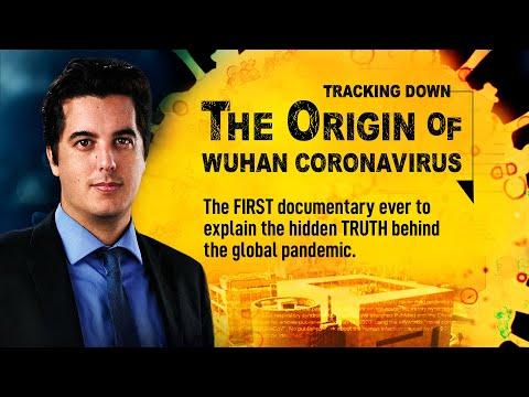 1st documentary movie on the origin of CCP virus, Tracking Down the Origin of the Wuhan Coronavirus