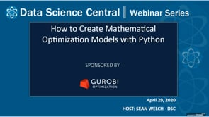 DSC Webinar Series: How to Create Mathematical Optimization Models with Python